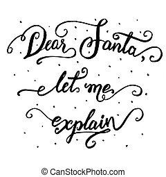 אותי, explain., סנטה, תן, יקר, קליגרפיה, חג המולד