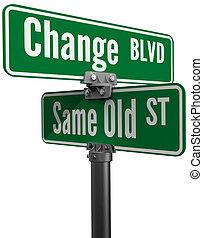 או, אותו, ישן, רחוב, החלטה, בחר, השתנה
