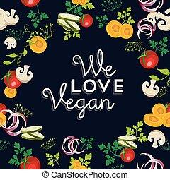 אנחנו, אהוב, אוכל, ירקות, ואגאן, עצב