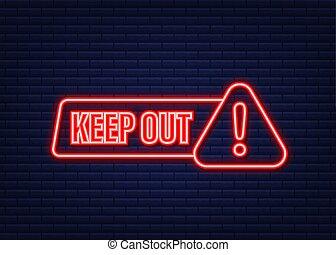 בטחון, icon., וקטור, גדול, סכנה, purposes., החזק, נאון, הגבלה, אחסן, illustration., עצב, label., out, כל