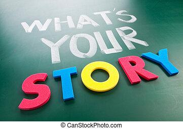 מה ש, story?, שלך
