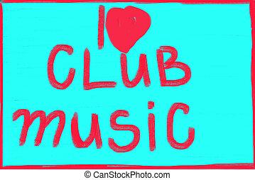 מועדון, מוסיקה, אהוב