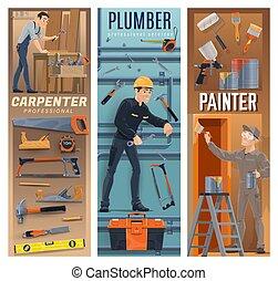 נגר, עובדים של בניה, צייר, אינסטלטור