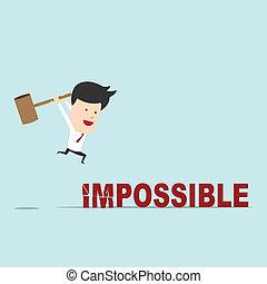 נסה, השתמש, מילה, עסק שובר, בלתי-אפשרי, הבס, איש