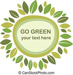 עוזב, ירוק, הסגר