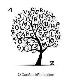שלך, מכתבים, אומנות, עץ, עצב, אלפבית